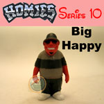 Picture for HOMIES SERIES 10 Big Happy