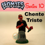 Picture for HOMIES SERIES 10 Chente Triste