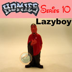 Picture for HOMIES SERIES 10 Lazyboy