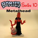 Picture for HOMIES SERIES 10 Metalhead