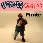 Click for HOMIES SERIES 10 Pirate Detail