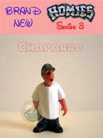 Click for HOMIES SERIES 8 Chaparro Detail