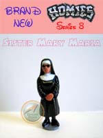 Picture for HOMIES SERIES 8 Sister Mary Maria