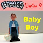 Click for HOMIES SERIES 9 Baby Boy Detail