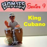 Picture for HOMIES SERIES 9 King Cubano