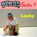Click for HOMIES SERIES 9 Lucky Detail