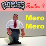 Click for HOMIES SERIES 9 Mero Mero Detail