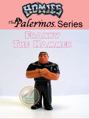 Detail Picture for HOMIES PALERMOS SERIES Franky The Hammer