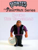 Click for HOMIES PALERMOS SERIES Rocko The Trashman Detail