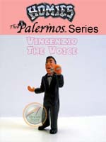 Click for HOMIES PALERMOS SERIES Vincenzio The Voice Detail