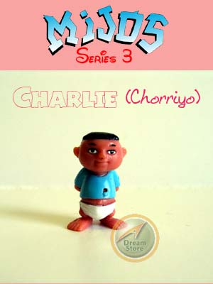 Detail Picture for Mijos Series 3 Charlie (Chorriyo)