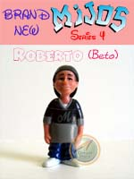 Click for Mijos Series 4 Roberto (Beto) Detail