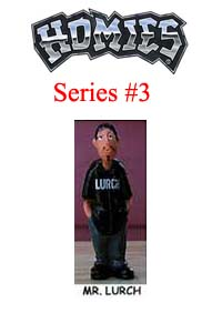 HOMIES SERIES 3 MR. LURCH Picture