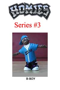 HOMIES SERIES 3 B-BOY Picture