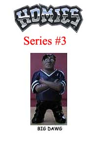 HOMIES SERIES 3 BIG DAWG Picture