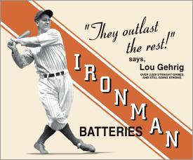 Picture for LOU GEHRIG - IRONMAN BATTERIES